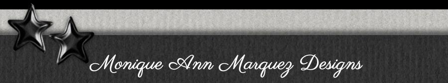 Monique Ann Marquez Designs